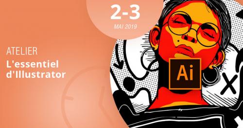 Formez-vous à l'essentiel d'illustrator en suivant notre atelier les 2 et 3 mai 2019